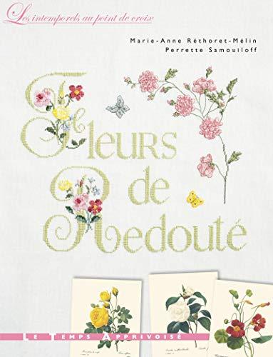 Fleurs de Redouté: Marie-Anne R�thoret-M�lin