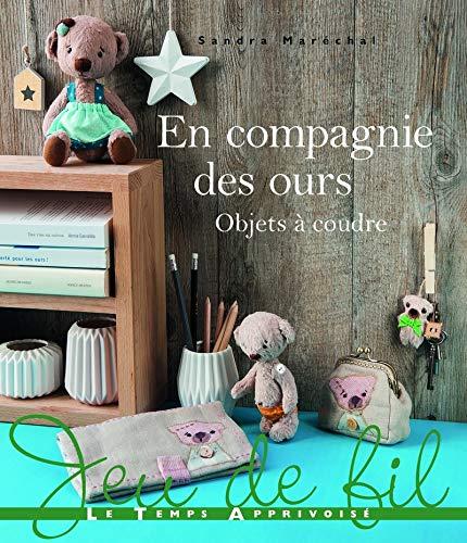 9782299003009: En Compagnie des Ours - Objets a Coudre (Jeu de fil)