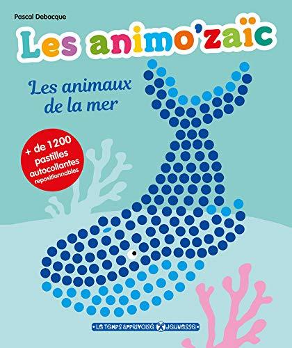 9782299003368: Les animo'zaïc - Les animaux de la mer + de 1200 pastilles autocollantes repositionnables