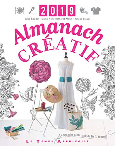Almanach créatif 2019: Rethoret-melin, Marie-anne; Goudot,