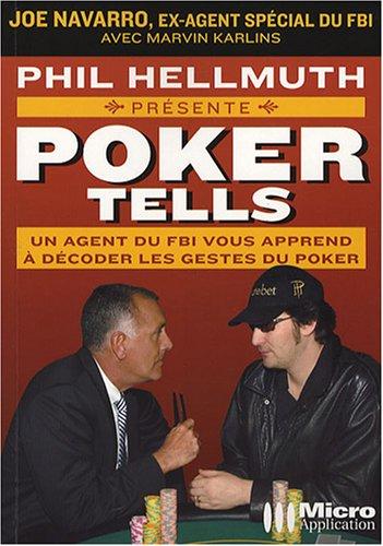 9782300010835: Poker Tells : Lisez dans leurs pens�es et raflez la mise