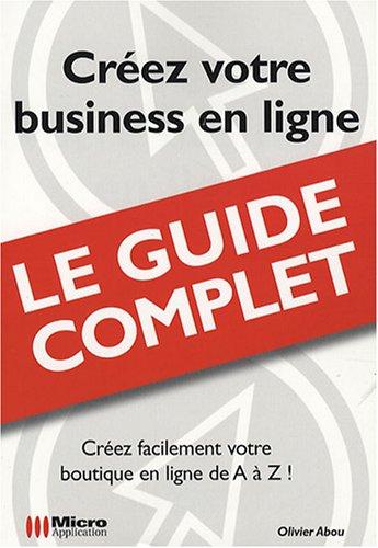 Créez votre business en ligne: Olivier Abou