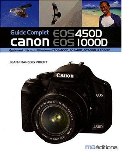 9782300013782: Guide Complet Canon Eos 450d Eos 1000d (Photo)