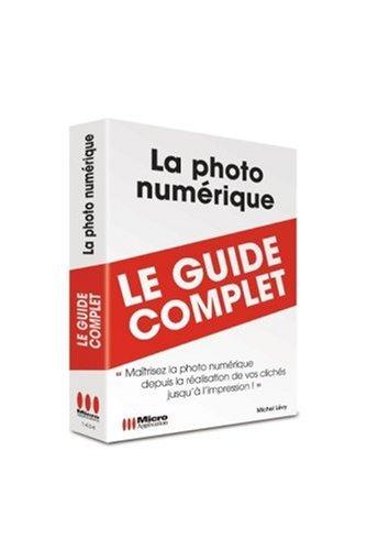 9782300014345: Photo Numerique (la) (Guide Complet)