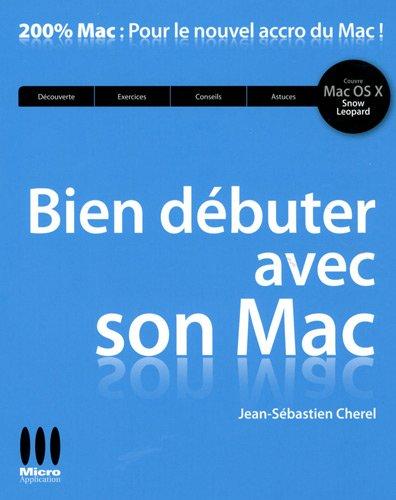 9782300021473: Bien débuter avec son Mac
