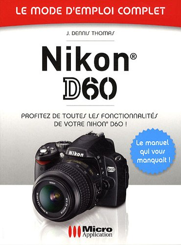 9782300021732: Nikon D60 (French Edition)