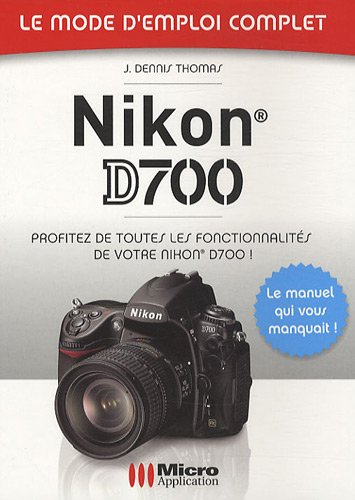 9782300021756: Nikon D700 (French Edition)
