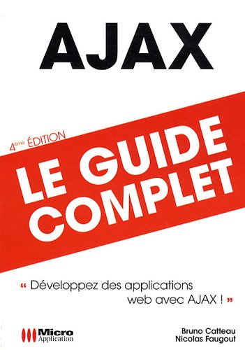 9782300022029: AJAX, Le guide complet (French Edition)