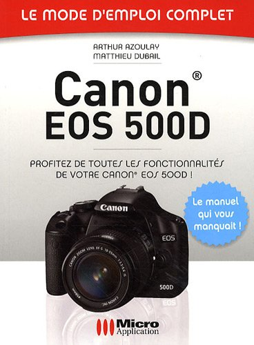 9782300023989: Canon EOS 500D (French Edition)