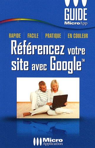 9782300023996: Référencez votre site avec Google
