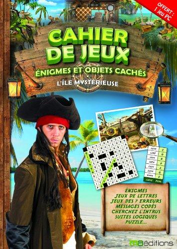 9782300033414: Cahier de jeux, �nigmes et objets cach�s : L'�le myst�rieuse : 1 livre + 1 jeu PC