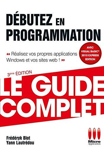 9782300035258: débutez en programmation (édition 2011)