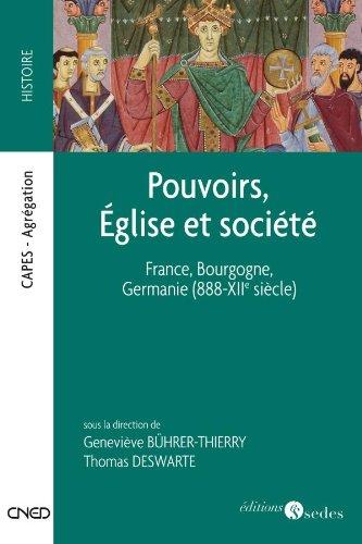 9782301000323: Pouvoirs, Église et société - France, Bourgogne, Germanie (888-XIIe siècle): France, Bourgogne, Germanie (888-XIIe siècle)