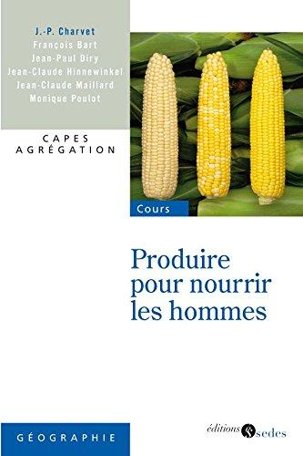 9782301000361: Produire pour nourrir les hommes (French Edition)
