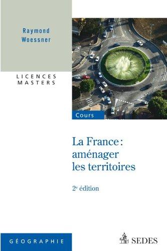 9782301000767: La France : aménager les territoires - Licences - Masters