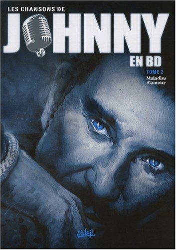 9782302000278: Les chansons de Johnny en BD, Tome 2 : Maladies d'amour