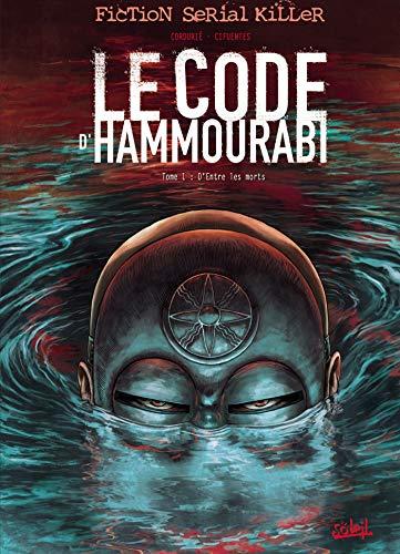 9782302001299: Le code d'Hammourabi, Tome 1 : D'Entre les Morts