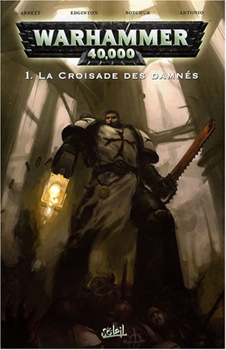 Warhammer 40.000, Tome 1 (French Edition) (2302001567) by Dan Abnett