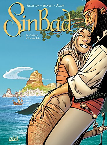 Sinbad, Tome 1 (French Edition) (2302002113) by Pierre Alary