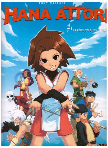 9782302002159: Hana Attori, Tome 1 : Irréductibles ninjas