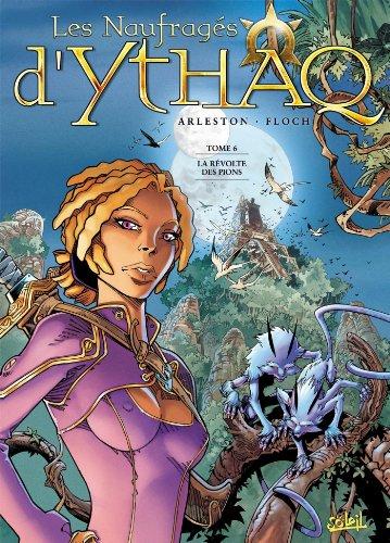 9782302002937: Les Naufragés d'Ythaq, Tome 6 : La révolte des pions