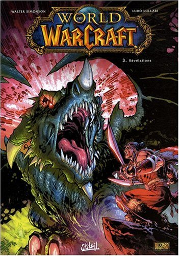 9782302003736: World of Warcraft, Tome 3 : R�v�lations