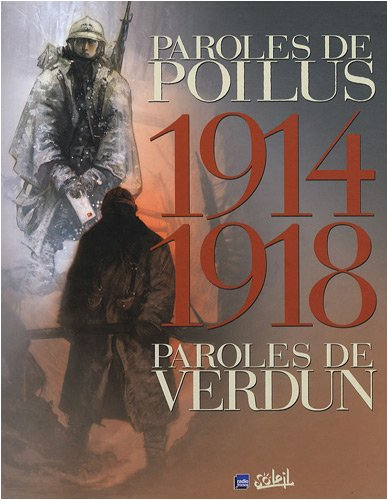 9782302003897: 1914-1918 : Coffret 2 tomes Paroles de poilus, Paroles de Verdun
