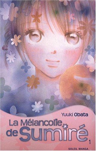 9782302003989: M�lancolie de Sumire (la) Vol.1
