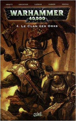 9782302004702: Warhammer 40.000, Tome 4 (French Edition)