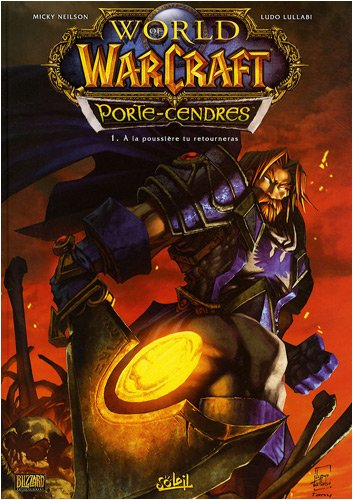 9782302004740: World of Warcraft Porte-Cendres, Tome 1 (French Edition)