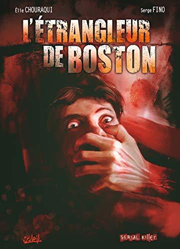 9782302005426: Dossier tueurs en série, Tome 3 : L'étrangleur de Boston
