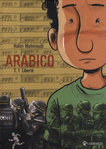 9782302005952: Arabico, Tome 1 : Liberté