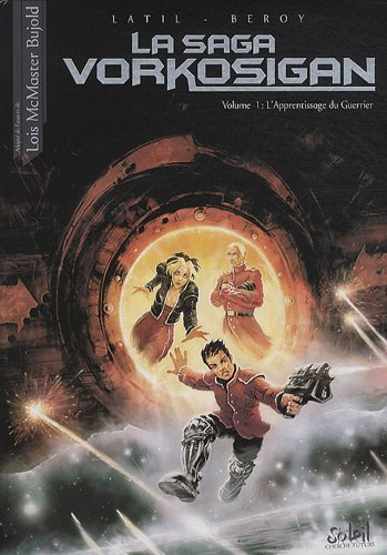 9782302006768: La saga Vorkosigan, Tome 1 : L'Apprentissage du Guerrier (Cherche Futurs)