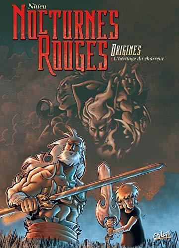 9782302007222: Nocturnes Rouges Origines, Tome 1 : L'h�ritage du chasseur