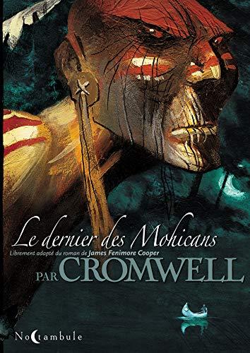 DERNIER DES MOHICANS (LE): CROMWELL