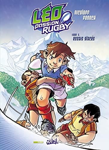 9782302007383: Léo Passion Rugby, Tome 3 : Essais glacés