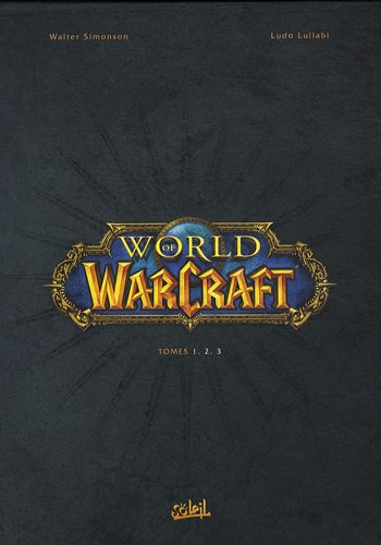 9782302008977: World of Warcraft : Coffret en 3 volumes : Tome 1, En terre étrangère ; Tome 2, L'Appel du destin ; Tome 3, Révélations