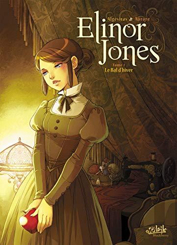 9782302009745: Elinor Jones, Tome 1 : Le Bal d'hiver