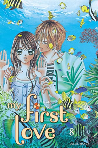 9782302010963: My first love, Tome 8 (French Edition)