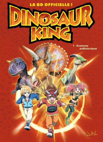 9782302011618: Dinosaur King, Tome 1 (French Edition)