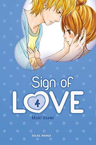 SIGN OF LOVE T.04: USAMI MAKI