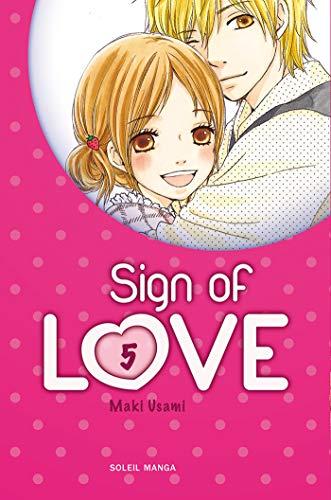 SIGN OF LOVE T.05: USAMI MAKI