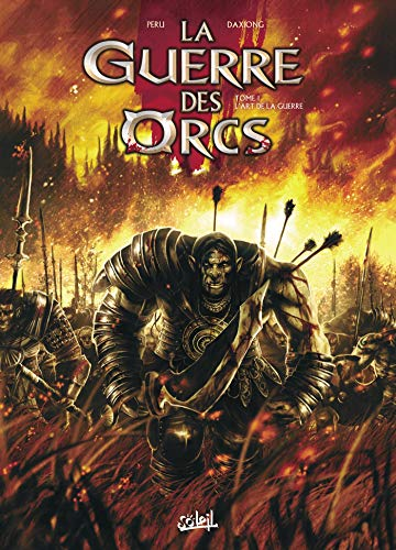 9782302012646: La guerre des orcs, Tome 1 (French Edition)