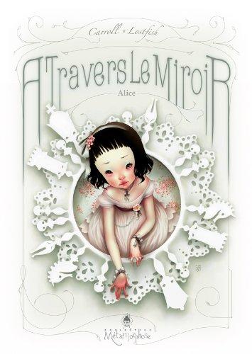 9782302013872: Alice, à travers le miroir