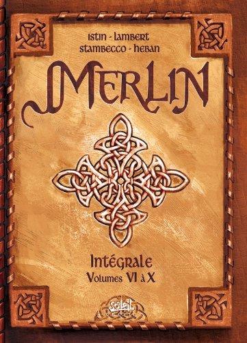 Merlin l'Intégrale, Tome 6 à 10: Istin