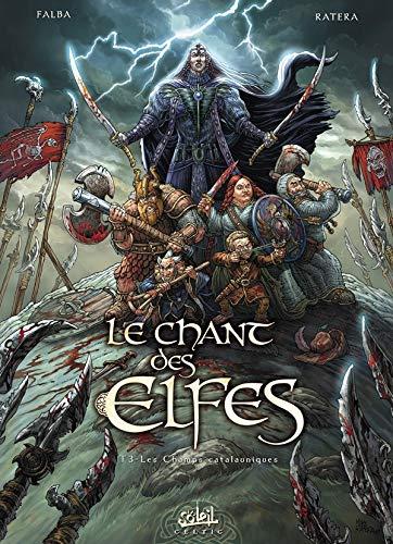 9782302014657: LE CHANT DES ELFES T03 LES CHTS CATALAUNIQUES
