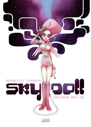 9782302014893: Sky Doll Decade 00>10 (French Edition)