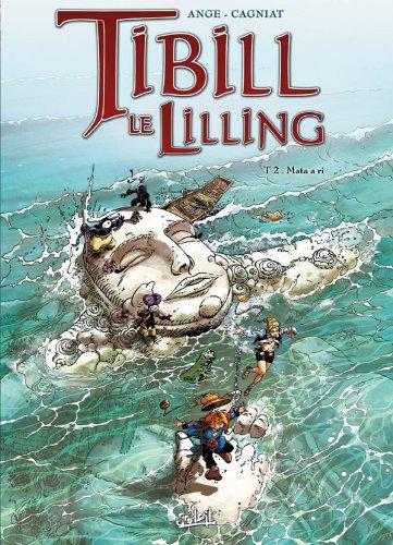 9782302015227: Tibill le Lilling T02