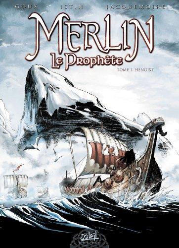 MERLIN LE PROPHÈTE T.01 N.E. : HENGIST: GOUX PIERRE-DENIS