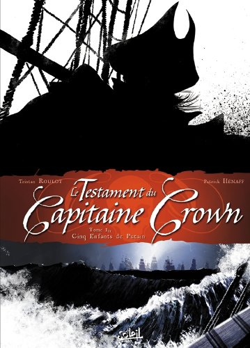 9782302015685: Le Testament du Capitaine Crown, tome 1